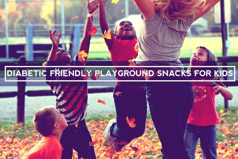 Diabetic Friendly Playground Snacks For Kids